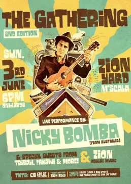 The Gathering: Nicky Bomba from Australia live at Zion poster desgn