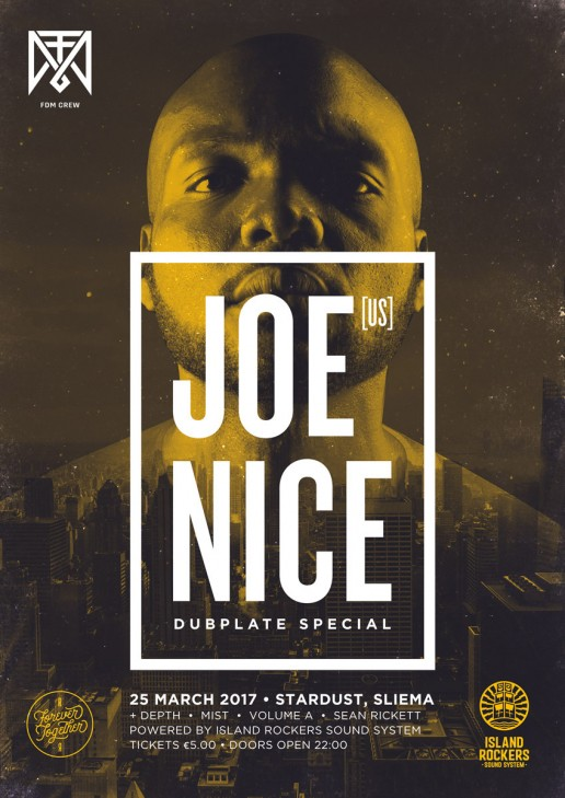 Poster design for dubstep event featuring Joe Nice by FDM Crew