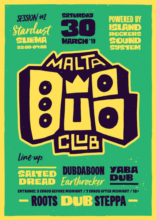 Poster design for Malta Dub Club by Bass Culture Malta and Island Rockers Sound System
